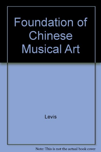 Foundation of Chinese Musical Art: Levis