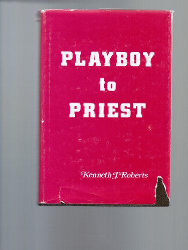 Playboy to Priest