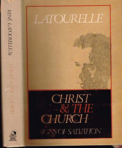 9780818902413: Christ and the Church: Signs of Salvation