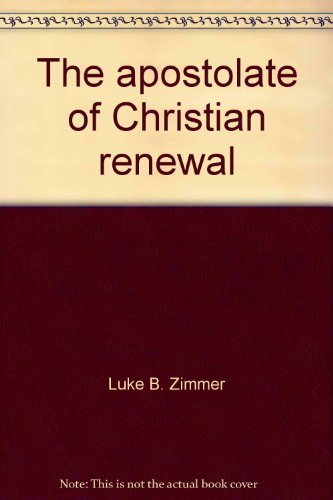 9780818902697: The Apostolate of Christian Renewal