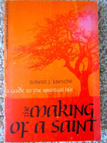 9780818902765: The making of a saint;: A guide to the spiritual life