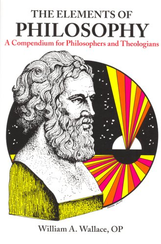 9780818903458: Elements of Philosophy: A Compendium for Philosophers and Theologians