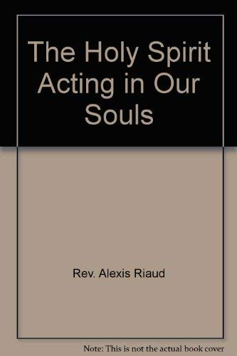 9780818903816: The Holy Spirit acting in our souls