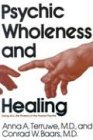 9780818904103: Psychic Wholeness and Healing: Using All the Powers of the Human Psyche