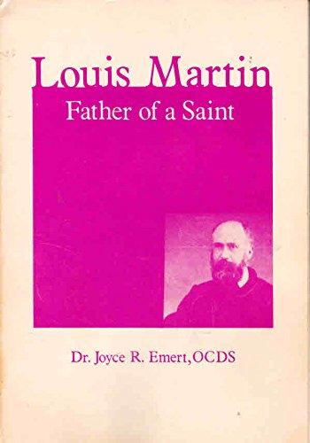 9780818904462: Louis Martin, Father of a Saint