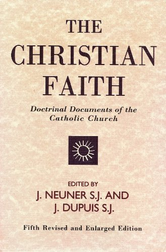 9780818904530: The Christian Faith: Doctrinal Documents of the Catholic Church
