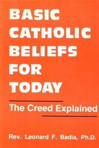 9780818904691: Basic Catholic Beliefs for Today: The Creed Explained