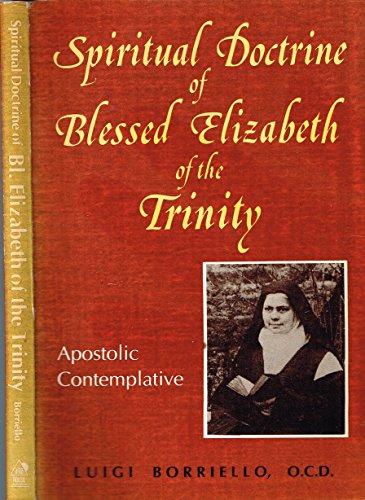 9780818905001: Spiritual Doctrine of Blessed Elizabeth of the Trinity: Apostolic Contemplative