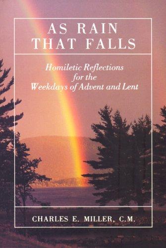 As Rain That Falls: Charles Edward Miller