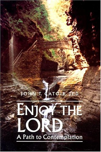 9780818905384: Enjoy the Lord: A Path to Contemplation