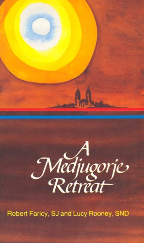 Medjugorje Retreat, A [Paperback] [Sep 15, 1989]