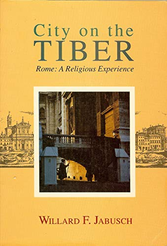 9780818905728: City on the Tiber: Rome, a Religious Experience
