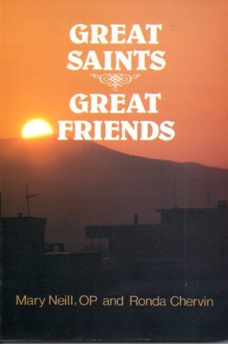 Great Saints Great Friends (0818905743) by Mary Neill; Ronda Chervin