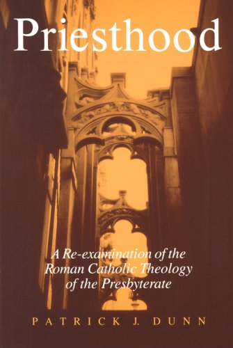 9780818905810: Priesthood: A Re-Examination of the Roman Catholic Theology of the Presbyterate