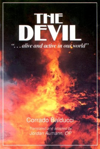 9780818905865: The Devil Alive and Active in Our World