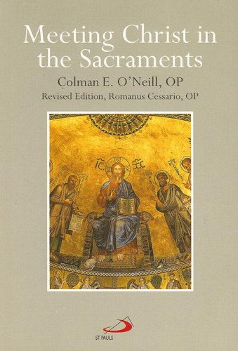 9780818905988: Meeting Christ in the Sacraments