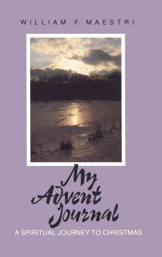 My Advent Journal: Maestri, William F.