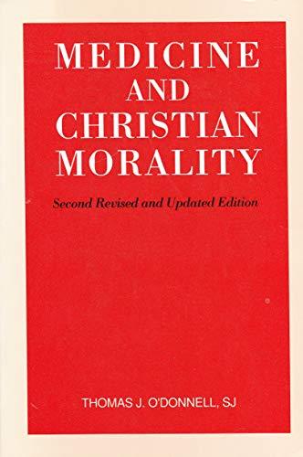 9780818906091: Medicine and Christian Morality