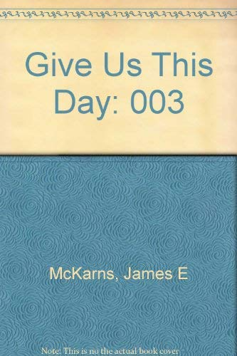 9780818906138: Give Us This Day: Homilies for Each Day of the Liturgical Year : Saints and Seasons: 003