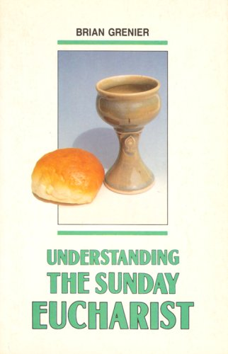 9780818906398: Understanding the Sunday Eucharist