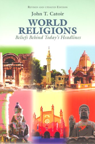 9780818906404: World Religions: Beliefs Behind Today's Headlines: Buddhism, Christianity, Confucianism, Hinduism, Islam, Shintoism, Taoism