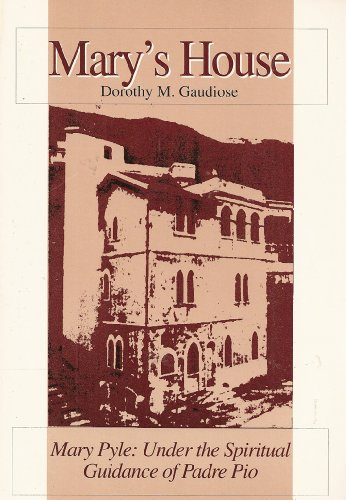 9780818906466: Mary's House: Mary Pyle : Under the Spiritual Guidance of Padre Pio