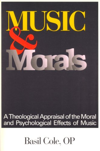 9780818906602: Music and Morals: A Theological Appraisal of the Moral and Psychological Effects of Music