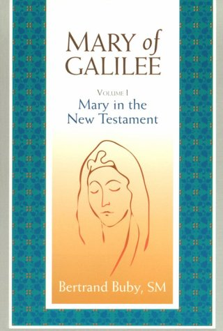 9780818906923: Mary of Galilee, Volume I: Mary in the New Testament