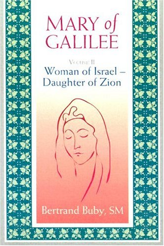 9780818906978: Mary of Galilee: Woman of Israel Daughter of Zion, Volume 2