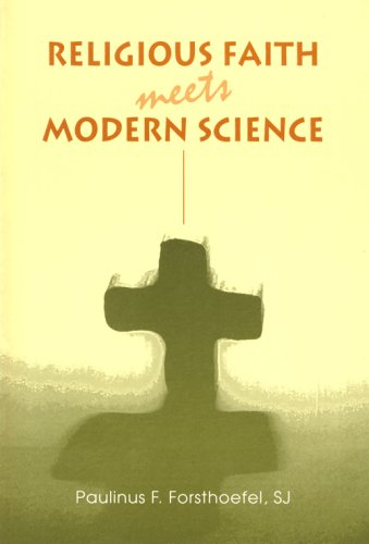 9780818907043: Religious Faith Meets Modern Science