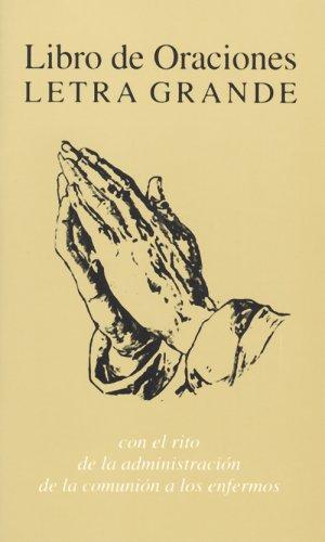 9780818907050: Libro De Oraciones, Letra Grande: Con el Rito de la Administracion de la Comunion a Los Engermos (Spanish Edition)