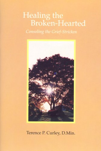 9780818907098: Healing the Broken-Hearted: Consoling the Grief-Stricken