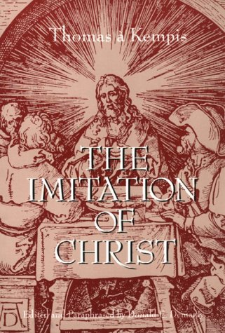 The Imitation of Christ: Paraphrased: Thomas a Kempis