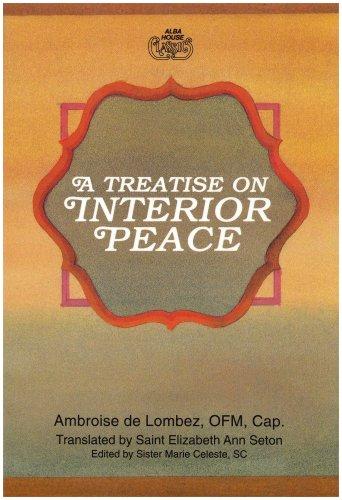 A Treatise on Interior Peace: Ambroise de Lombez