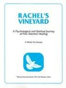 9780818907197: Rachel's Vineyard: A Psychological and Spiritual Journey of Post-Abortion Healing : A Model for Groups