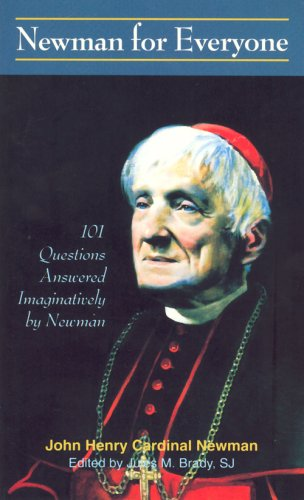 9780818907364: Newman for Everyone: 101 Questions Answered Imaginatively by Newman