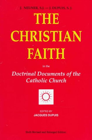 9780818907586: The Christian Faith: In the Doctrinal Documents of the Catholic Church