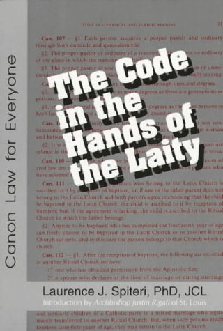 9780818907630: The Code in the Hands of the Laity: Canon Law for Everyone