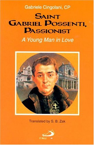 9780818907906: Saint Gabriel Possenti, Passionist: A Young Man in Love