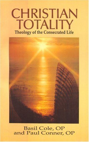 9780818907982: Christian Totality: Theology of the Consecrated Life