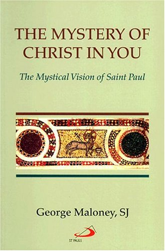 9780818908026: The Mystery of Christ in You: The Mystical Vision of Saint Paul
