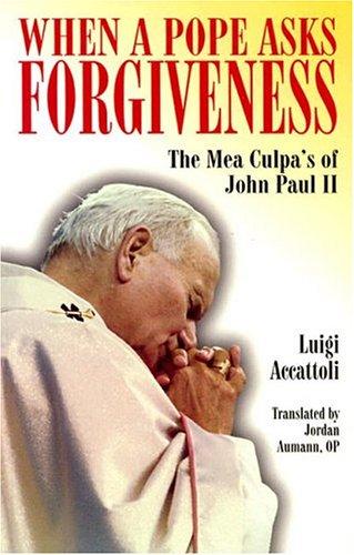 9780818908088: When a Pope Asks Forgiveness: The Mea Culpa's of John Paul II