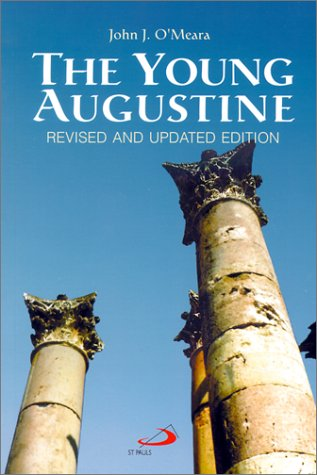 9780818908330: The Young Augustine: The Growth of St. Augustine's Mind Up to His Conversion
