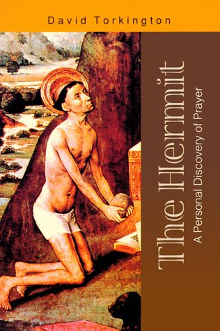 9780818908507: The Hermit: A Personal Discovery of Prayer