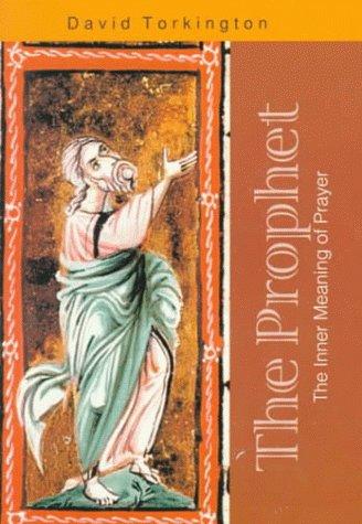 9780818908514: The Prophet: The Inner Meaning of Prayer