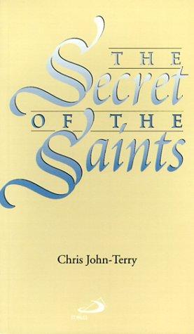 The Secret of the Saints: John-Terry, Chris