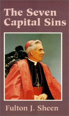 Seven Capital Sins: Sheen, Bishop Fulton