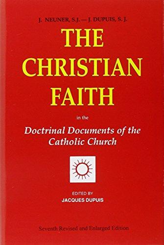 9780818908934: The Christian Faith: In the Doctrinal Documents of the Catholic Church
