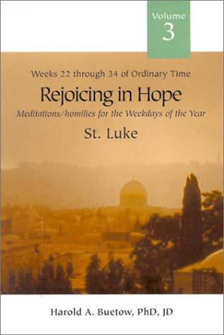 9780818909320: Rejoicing in Hope, Volume III: Meditations/Homilies for the Weekdays of the Year: Weeks 22 through 34 of Ordinary Time