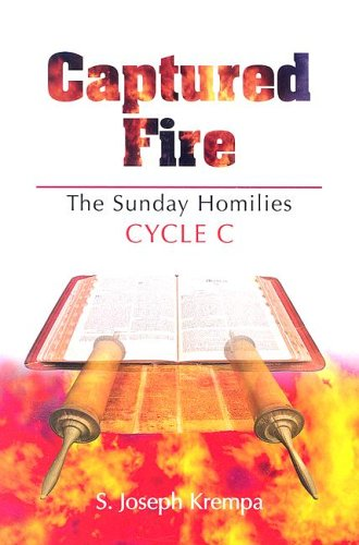 9780818909832: Captured Fire, Cycle C: The Sunday Homilies